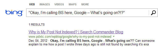 Bing is indexing me just fine...